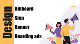 We Design Billboard/Sign/Banner/Hoarding Ads Designs