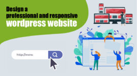 We Design Professional and Responsive WordPress Websites